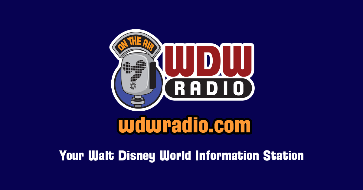 WDW Radio: Your Walt Disney World Information Station with Lou