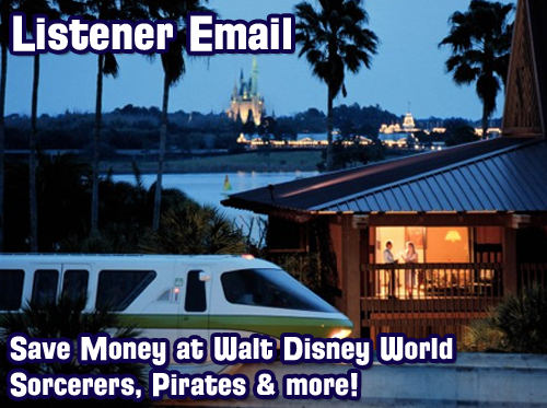 save-money-walt-disney-world-wdwradio-318