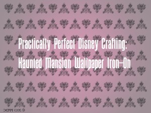 PPDC Haunted Mansion Wallpaper Iron On