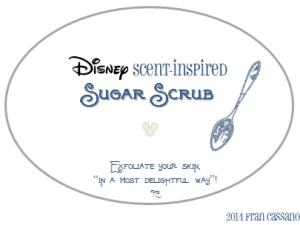 Disney Scent-Inspired Sugar Scrub