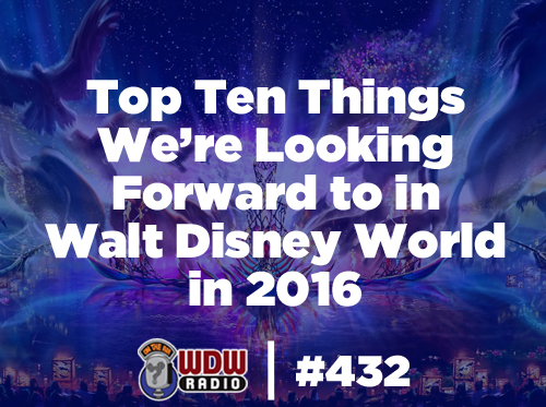 Top-Ten-Things-We're-Looking-Forward-to-in-Walt-Disney-World-in-2016