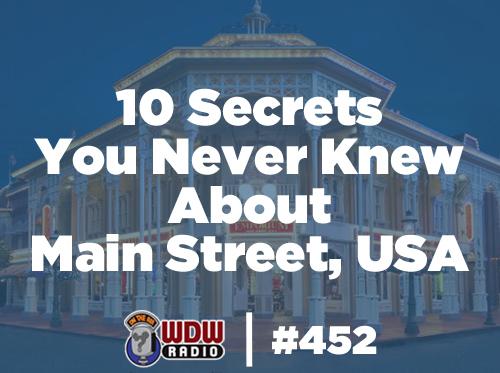wdw-radio-452-10-Secrets-You-Never-Knew-About-Main-Street-USA