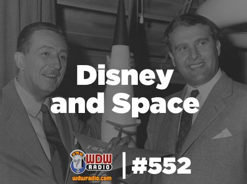 Disney and Space - Man in Space, Wernher von Braun, Disneyland, Walt Disney World