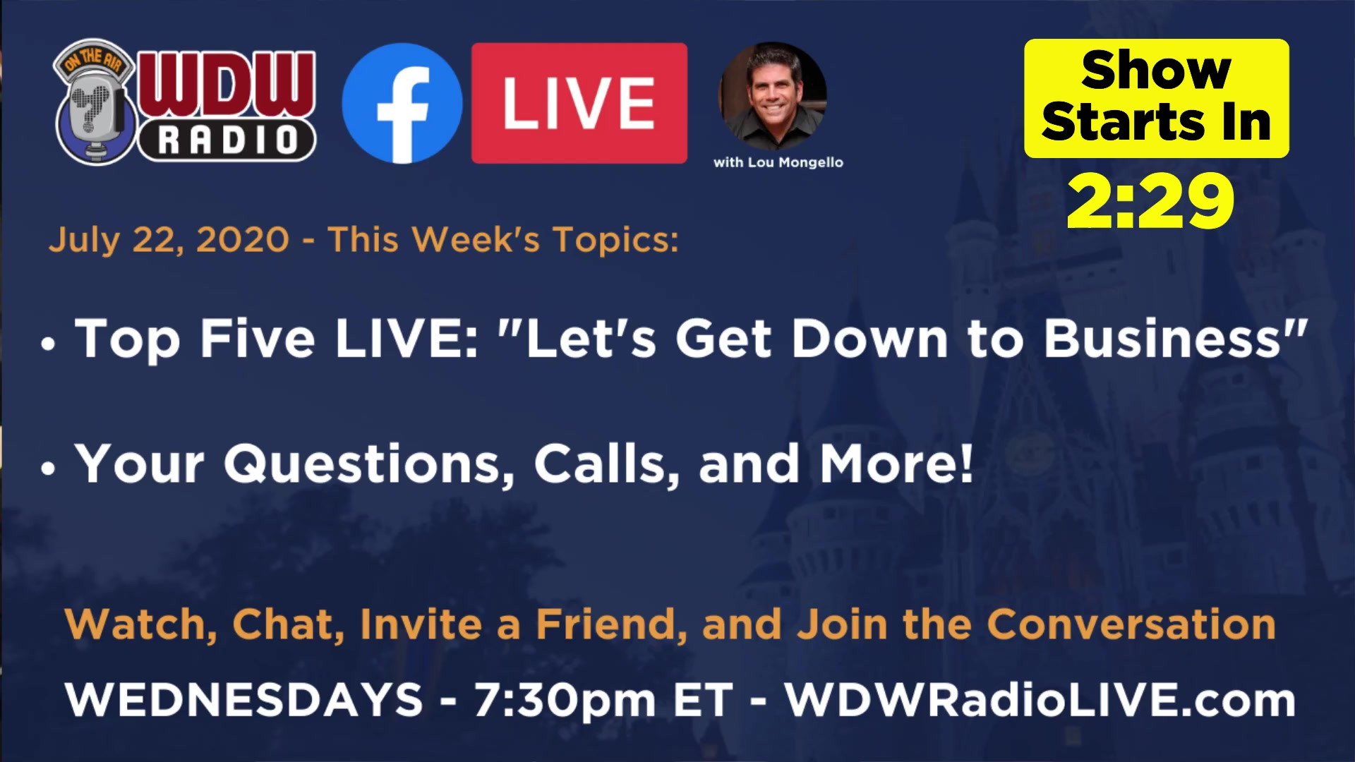 "WDW Radio LIVE  Top Five LIVE: ""Let's Get Down To Business"", Your Questions, and more!"
