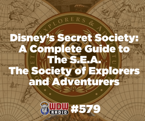 WDW Radio 579 Complete Guide to The S.E.A. Society of Explorers and Adventurers - post square
