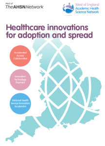 Healthcare innovations for adoption and spread