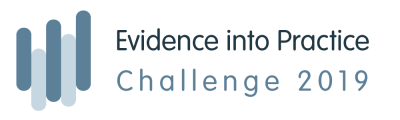 Evidence into Practice Challenge 2019