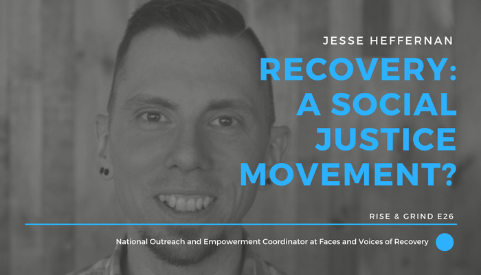 26 Is Recovery a Social Justice Movement? – RISE TOGETHER