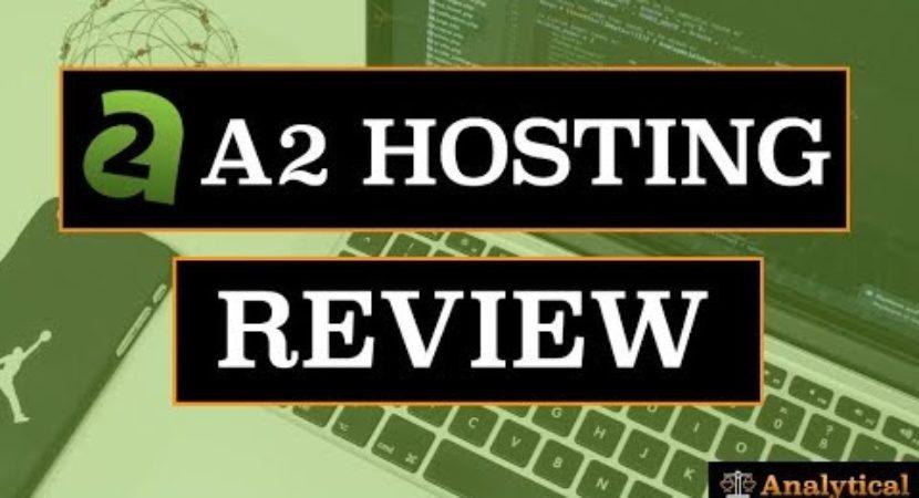 a2-hosting-review-tutorial-2017