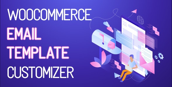 WooCommerce Email Template Customizer 1.0.1.6