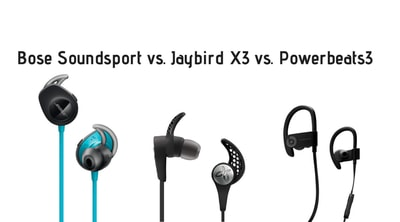 Bose Soundsport vs Jaybird X3 vs Powerbeats3 | 2019 Reviews