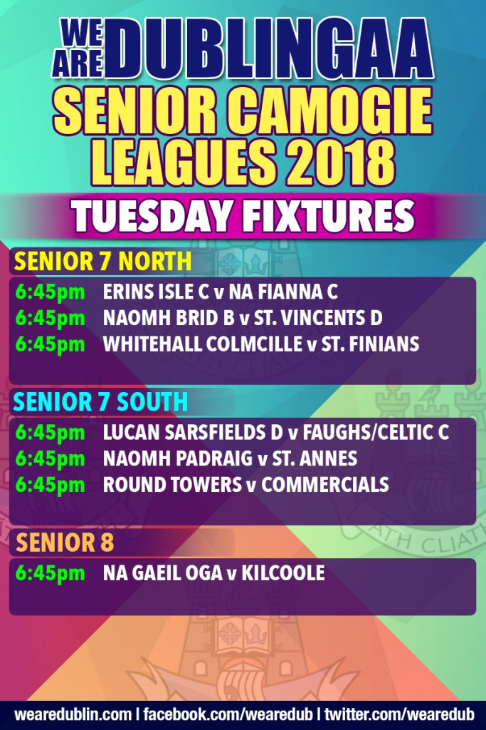 We Are Dublin GAA Senior Camogie League Tuesday