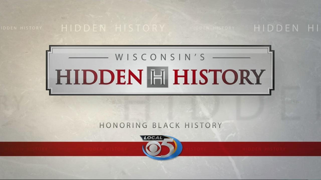 Wisconsin Hidden History: Black History Month Part 4