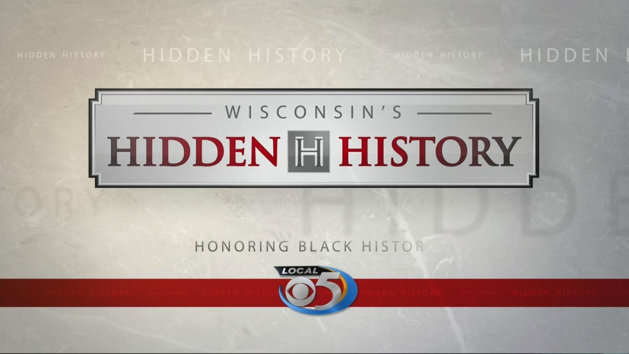 Wisconsin Hidden History: Black History Month Part 5
