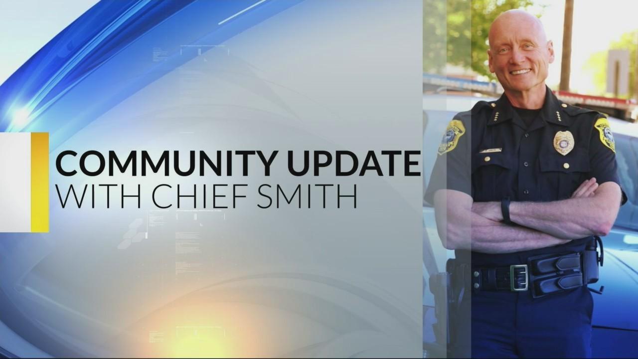 Chief Smith Community Update 5-16-19