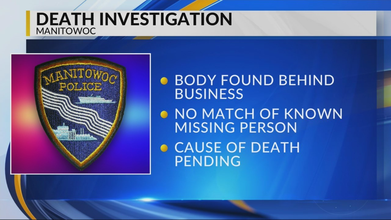 Body found in Manitowoc behind business