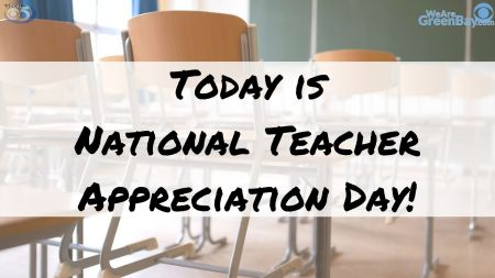 Tuesday Is National Teacher Appreciation Day | WFRV Local 5 - Green Bay,  Appleton