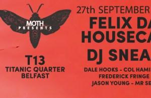 Moth Warehouse Party - Felix Da Housecat & DJ Sneak