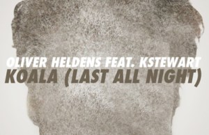 Oliver Heldens, Last All Night, KStewart, Low Steppa Remix, FREE, DOWNLOAD, ZIPPY, MP3, ZIPPYSHARE, FFRR, SOUNDSPACE, DEEP HO-- USE