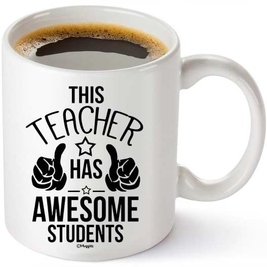 Awesome Students - 15 Funny Teacher Mugs