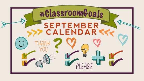 Check Out Our Classroom Goals Calendar