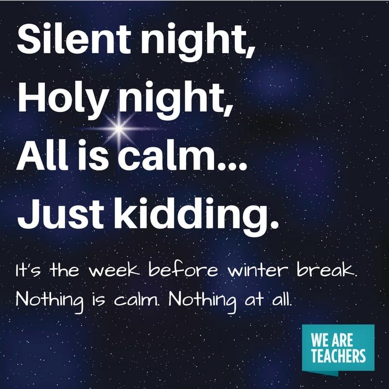 Silent night - Honest Holiday Cards for Teachers