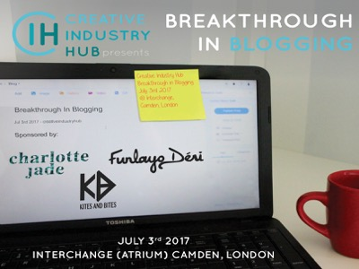 Creative Industry Hub- Breakthrough in Blogging