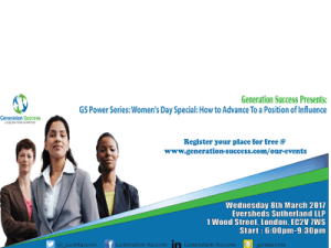 GS Power Series: Women's Day Special – How to advance to a position of influence @ Eversheds Sutherland LLP, | England | United Kingdom