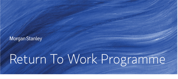 morgan stanley return for work programme