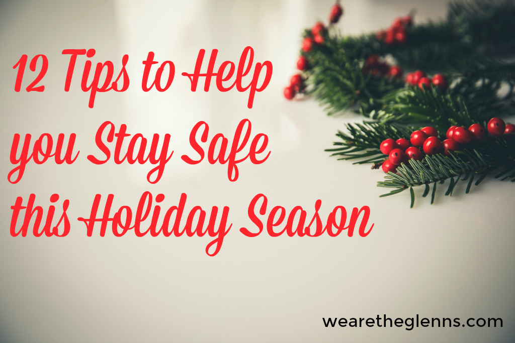 12-tips-to-help-you-stay-safe-this-holiday-season