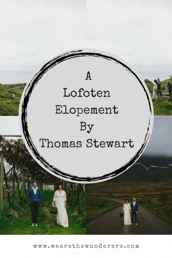 Pinterst Pin - Lofoten Elopement by Thomas Stewart