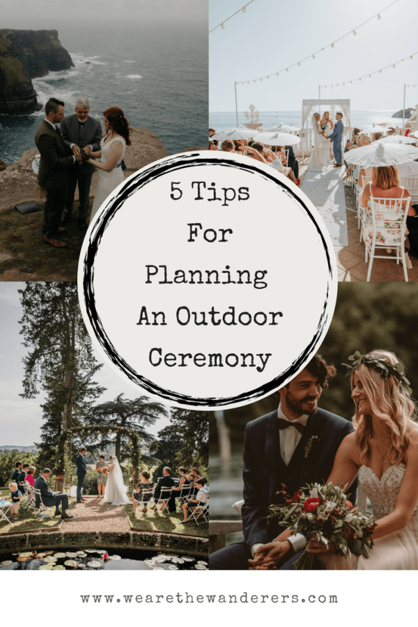 5 tips for planning an outdoor wedding ceremony on We Are The Wanderers adventure wedding blog.