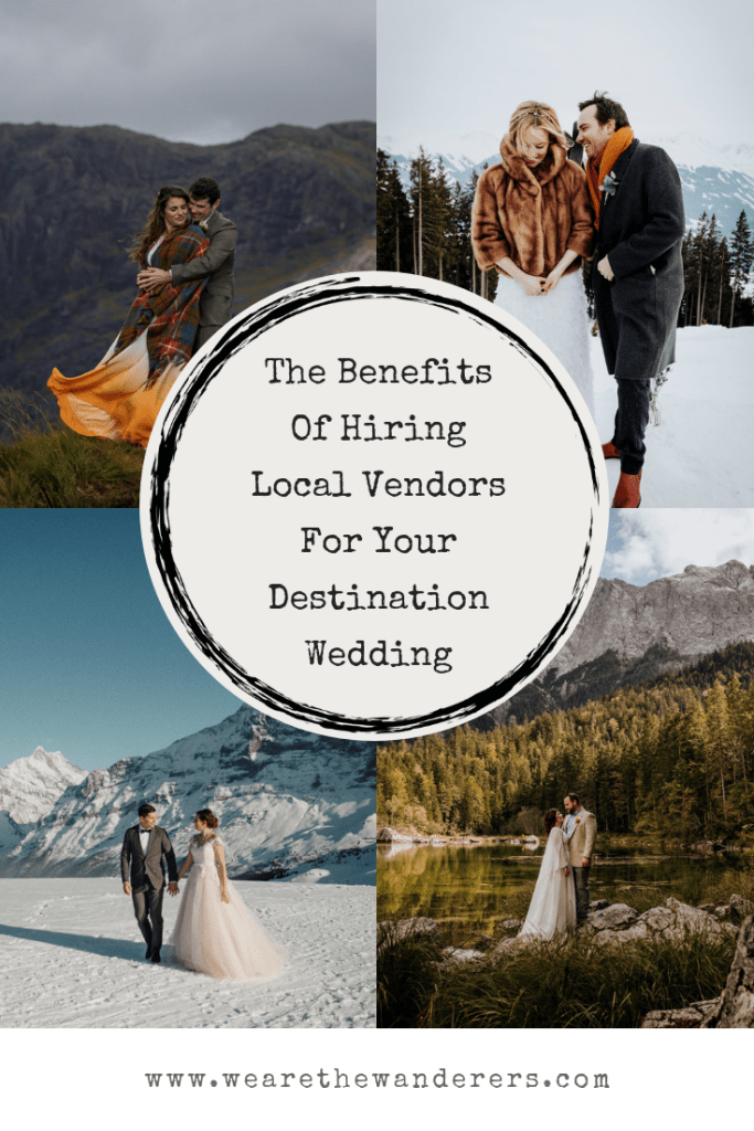 The benefits of hiring local vendors for your destination wedding Pinterest graphic