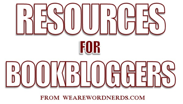 RESOURCES FOR BOOK BLOGGERS | WeAreWordNerds.com