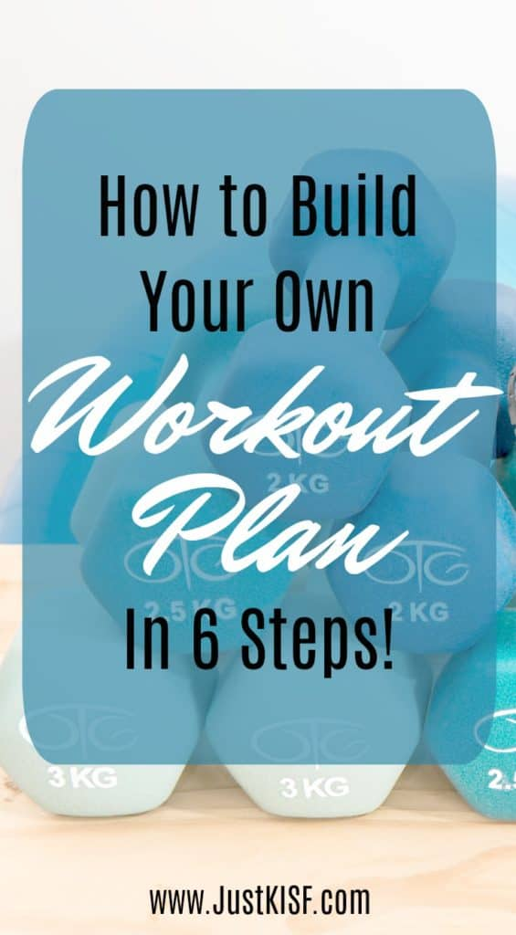 Build your own workout plan in 6 simple steps