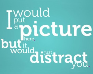 distraction-quote