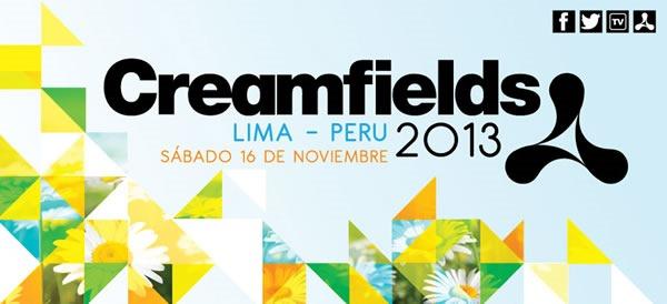 creamfields peru 2013 line up fecha lugar entradas