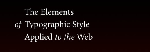 The Elements of Typographic Style Applied to the Web