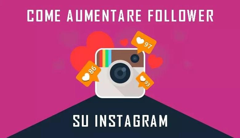 come-aumentare-follower-su-instagram