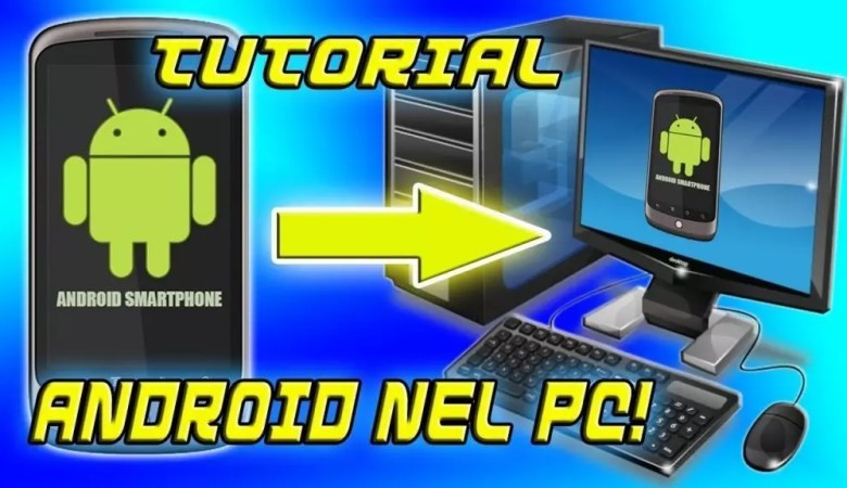 Android su PC senza installare programmi