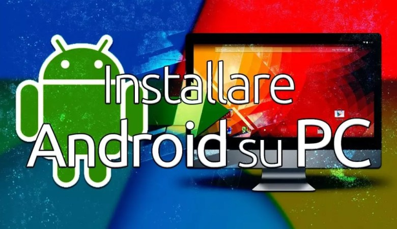 Come installare Android su PC con Bluestacks