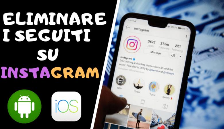 Come eliminare i seguiti su Instagram