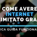 Come Avere Internet illimitato gratis per Sempre su Android