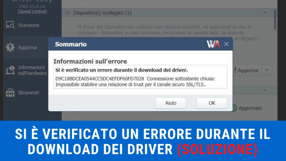 Driver Easy - Si è verificato un errore durante il download dei Driver