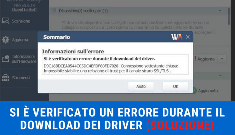 Driver Easy - Si è verificato un errore durante il download dei Driver