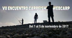 Encuentro Carpfishing Webcarp. Fechas 2017