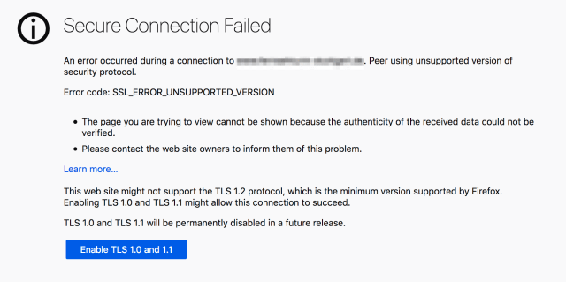 "screenshot showing ""Secure Connection Failed"" message that allows user to override the TLS 1.0 and 1.1 deprecation"