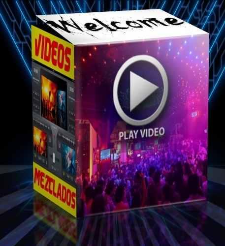 Videomixes Dj Tipo Antro Para Tu Fiesta. Videos Mezclados