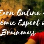 Earn online as Academic Expert on Brainmass