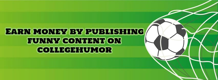 Earn money by publishing funny content on CollegeHumor